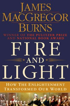 Fire -and -Light -How -the -Enlightenment -Transformed -Our -World -Hardcover -P9781250024893
