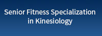 Senior -Fitness -Specialization -in -Kinesiology