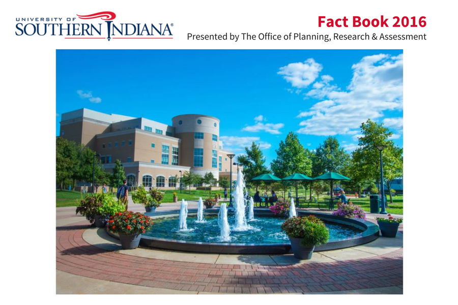 University of Southern Indiana Fact Book 2016