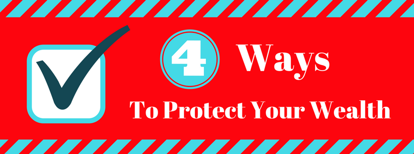 Four ways to protect your wealth (graphic)
