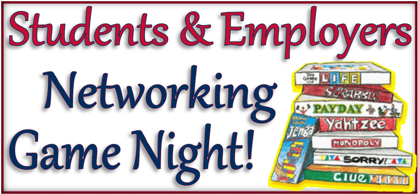 Students & Employers Networking Game Night