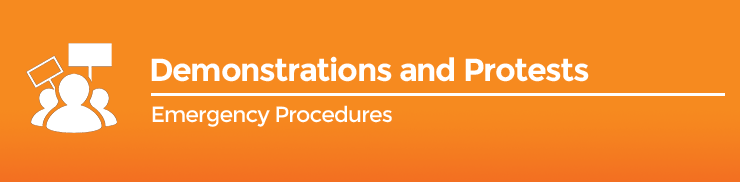 Emergency Procedures - Demonstrations / Protests