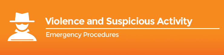 Emergency Procedures - Violence and Suspicious Activity