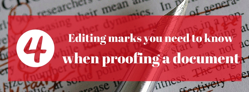 4 editing marks you need to know when proofing a document