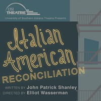 USI Theatre Continues Season with Italian American Reconciliation