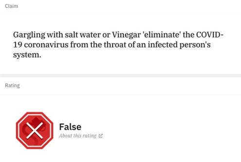 "Graphic showing a rating about the sentence ""Gargling with salt water or vinegar 'eliminate' the COVID-19 coronavirus from the throat of an infect person's system with a red stop sign and the word false"